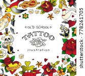 old school tattoo frame with... | Shutterstock .eps vector #778261705