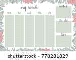 weekly planner withpink flowers ... | Shutterstock .eps vector #778281829