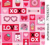 seamless pattern of love... | Shutterstock .eps vector #778283275