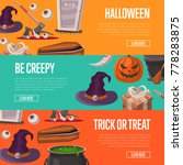 trick or treat and be creepy... | Shutterstock .eps vector #778283875