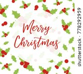merry christmas card. vector... | Shutterstock .eps vector #778292959