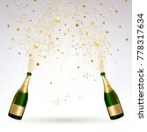 greeting card with champagne... | Shutterstock . vector #778317634