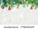 christmas background. selective ... | Shutterstock . vector #778345429