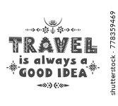 """lettering poster """"travel is...   Shutterstock .eps vector #778359469"""