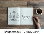 employee rights concept | Shutterstock . vector #778379344