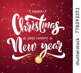 merry christmas and happy new...   Shutterstock .eps vector #778393351