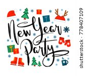 new year party  inscription and ... | Shutterstock .eps vector #778407109