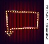 retro billboard vector. shining ... | Shutterstock .eps vector #778427161