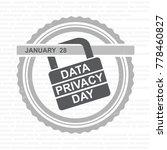 data privacy day. vector...   Shutterstock .eps vector #778460827