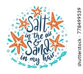 salt in the air and sand in my...   Shutterstock .eps vector #778499539