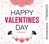 happy valentines day background.... | Shutterstock .eps vector #778506925