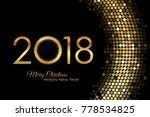 2018 happy new year golden... | Shutterstock . vector #778534825