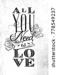 poster lettering all you need... | Shutterstock . vector #778549237