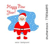 merry christmas. santa claus.... | Shutterstock .eps vector #778566895
