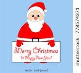 merry christmas. santa claus....   Shutterstock .eps vector #778574371