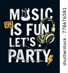 music is fun slogan graphic for ... | Shutterstock .eps vector #778676581