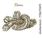 delicious churros. engraving... | Shutterstock .eps vector #778679695