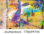 abstract colorful painting on...   Shutterstock . vector #778699744