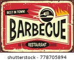 barbecue retro sign design for... | Shutterstock .eps vector #778705894