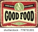 good food  warm meals and cold... | Shutterstock .eps vector #778731301