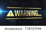 warning message in futuristic... | Shutterstock . vector #778737949