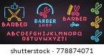barber shop neon light glowing...   Shutterstock .eps vector #778874071