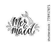 mermaid. inspirational quote... | Shutterstock .eps vector #778917871