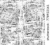 grunge black and white pattern. ... | Shutterstock . vector #778922161