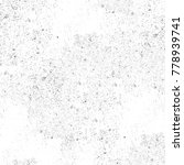 grunge black and white pattern. ... | Shutterstock . vector #778939741