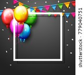 vector illustration of balloons ... | Shutterstock .eps vector #779040751