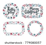 set of xmas greeting frames in... | Shutterstock .eps vector #779080057