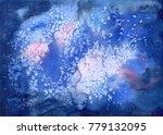 watercolor cosmic texture with... | Shutterstock . vector #779132095