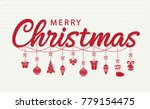 merry christmas greeting card... | Shutterstock .eps vector #779154475