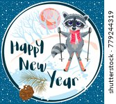 greeting card with a raccoon... | Shutterstock .eps vector #779244319