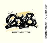 happy new year 2018 hand craft... | Shutterstock .eps vector #779285659