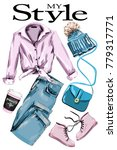 hand drawn set  stylish outfit... | Shutterstock .eps vector #779317771