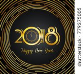 happy new year 2018 greeting...   Shutterstock .eps vector #779375005