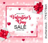 valentines day sale  discont... | Shutterstock .eps vector #779377864