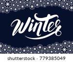 winter handlettering...   Shutterstock .eps vector #779385049