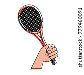 hand holding a tennis racket | Shutterstock .eps vector #779460091