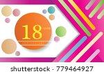 18 years anniversary... | Shutterstock .eps vector #779464927