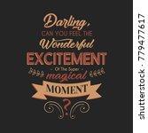 wonderful excitement typography ... | Shutterstock .eps vector #779477617