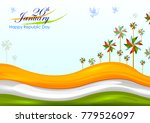 26th january  happy republic... | Shutterstock .eps vector #779526097