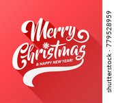 merry christmas vector text... | Shutterstock .eps vector #779528959