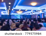 blurred photo of meeting or... | Shutterstock . vector #779575984