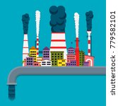 air and water pollution concept.... | Shutterstock .eps vector #779582101