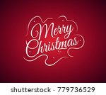 beautiful lettering calligraphy ... | Shutterstock .eps vector #779736529
