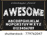 font alphabet script typeface... | Shutterstock .eps vector #779762047