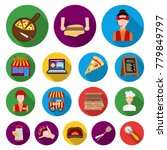 pizza and pizzeria flat icons... | Shutterstock .eps vector #779849797