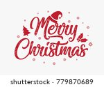 hand lettering merry christmas... | Shutterstock .eps vector #779870689